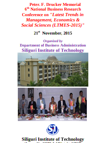 6th National Business Research Conference On Latest Trends In Management Economics And Social Sciences 2015, Siliguri Institute of Technology, November 21 2015, Darjiling, West Bengal