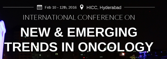 New and Emerging Trends In Oncology 2016, Herbert Publications Pvt Ltd, February 10-12 2016, Hyderabad, Telangana