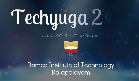 Techyuga 2015, Ramco Institute of Technology, August 28-29 2015, Rajapalayam, Tamil Nadu