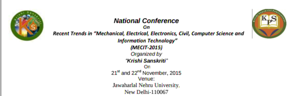National Conference On Recent Trends in Mechanical, Electrical, Electronics, Civil, Computer Science and Information Technology 2015, Jawaharlal Nehru University, November 21-22 2015, New Delhi, Delhi