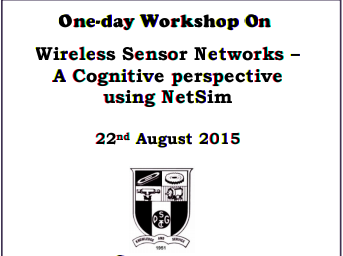 One Day Workshop On Wireless Sensor Networks - A Congitive perspective using NetSim, PSG College of Technology, August 22 2015, Coimbatore, Tamil Nadu