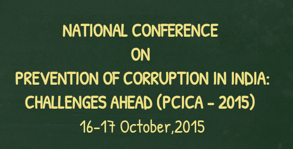 National Conference On Prevention Of Corruption In India Challenges Ahed 2015, H.N.B.Garhwal University, October 16-17 2015, Garhwal, Uttarakhand
