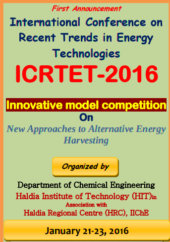 International Conference On Recent Trends In Energy Technologies 2016, Haldia Institute of Technology, January 21-23 2016, Haldia, West Bengal