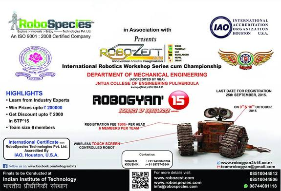Robogyan 2k15, JNTUA College of Engineering, October 9-10 2015, Pulivendula, Andhra Pradesh