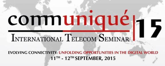 Communique 15, Symbiosis Institute of Telecom Management, September 11-12 2015, Pune, Maharashtra