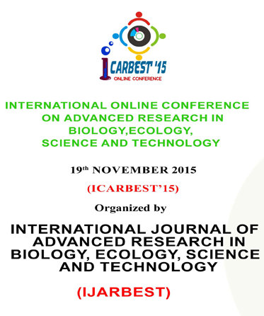 ICARBEST 2015, International Journal Of Advanced Research In Biology, Ecology, Science And Technology, November 19 2015, Tirunelveli, Tamil Nadu