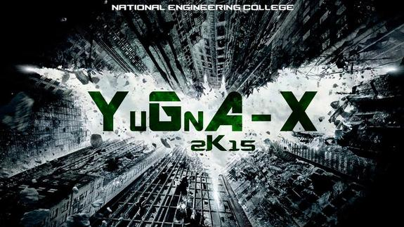 Yugna-X 15, National Engineering College, September 10-11 2015, Kovilpatti, Tamil Nadu