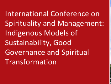 International Conference on Spirituality and Management, Indian Institute of Management, January 4-6 2016, Banglore, Karnataka
