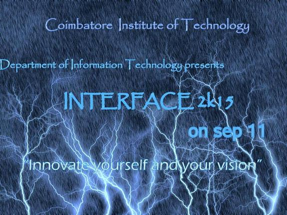 Interface 2k15, Coimbatore Institute of Technology, September 11-12 2015, Coimbatore, Tamil Nadu