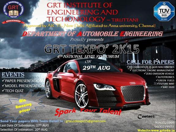 GRT texpo 2k15, GRT Institute of Engineering and Technology, August 29 2015, Tiruttani, Tamil Nadu