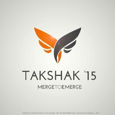 Takshak 2015, Mar Athanasius College of Engineering, September 11-12 2015, Kothamangalam, Kerala