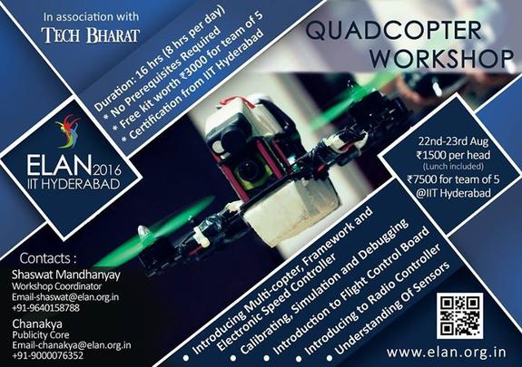 Quadcopter Workshop, Indian Institute of Technology, August 22-23 2015, Hyderabad, Telangana
