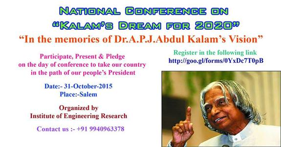National Conference on Kalams Dream for 2020, Institute of Engineering Research, October 31 2015, Salem, Tamil Nadu