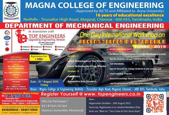 Workshop on Recent Trends in Automobile - Turbo 2015, Magna College of Engineering, August 21 2015, Chennai, Tamil Nadu