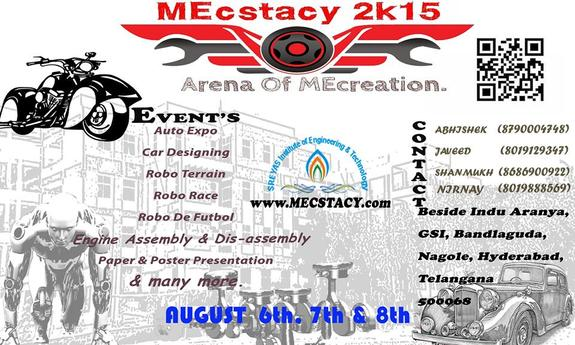 MEcstacy 2K15, Sreyas Institute of Engineering and Technology, August 6-8 2015, Hyderabad, Telangana