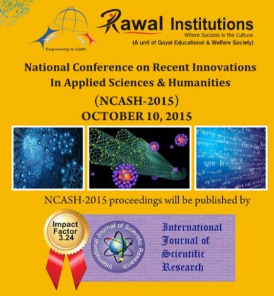 National Conference On Recent Innovations In Applied Sciences And Humanities 2015, Rawal Institute of Engineering And Technology, October 10 2015, Faridabad, Haryana.