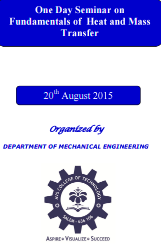 One Day Seminar on Fundamentals of Heat And Mass Transfer, AVS College of Technology,  August 20 2015, Salem, Tamil Nadu