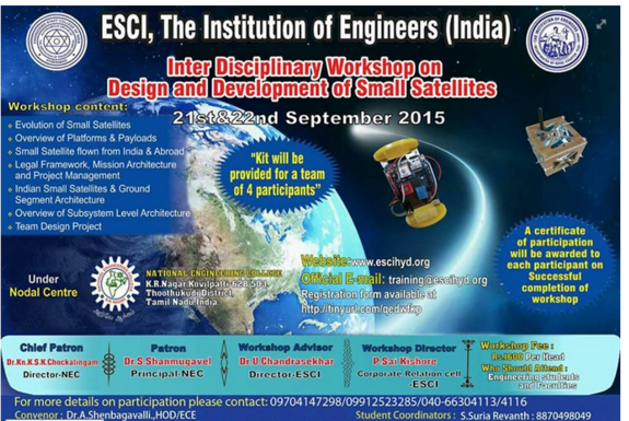 Workshop on Design and Development of Small Satellites 15, National Engineering College, September 21-22 2015, Kovilpatti, Tamil Nadu