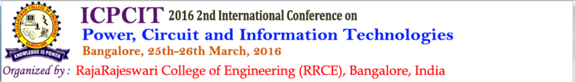 ICPCIT-2016, RRCE, March 25-26 2016, Bangalore, Karnataka