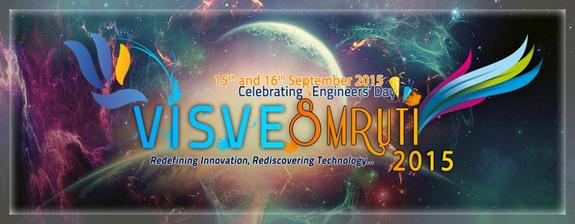 VisveSmruti-2015, Faculty of Engineering Technology and Research, September 15-16 2015, Bardoli, Gujarat