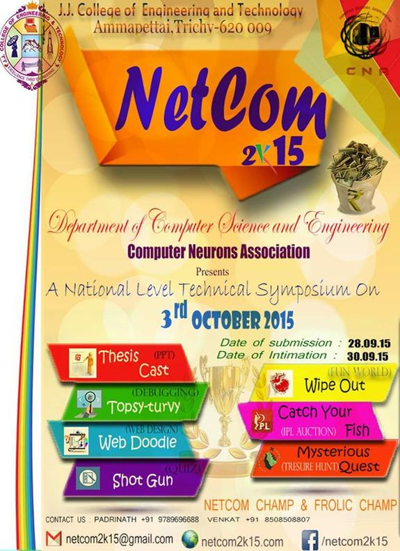 Netcom 2k15, JJ College Of Engineering and Technology, October 3 2015, Tiruchirappalli, Tamil Nadu