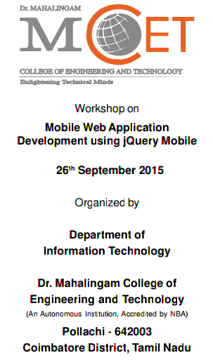 One Day Workshop on Mobile Web Application Development using jQuery Mobile 15, MCET, September 26 2015, Pollachi, Tamil Nadu