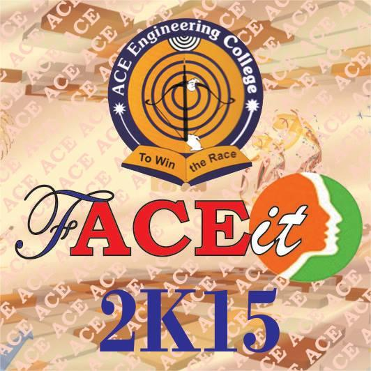 fACEit 2k15, ACE Engineering College, October 9-10 2015, Hyderabad, Telangana