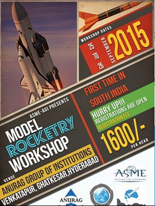 Model Rocketry Workshop 15, Anurag Group of Institutions, September 25-26 2015, Hyderabad, Telangana