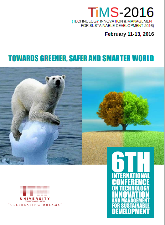 TiMS 2016, ITM University, February 11-13 2016, Gwalior, Madhya Pradesh