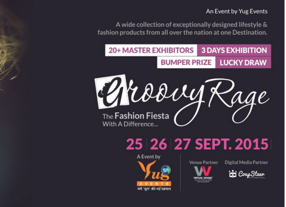 Groovy Rage - A Fashion & Lifestyle exhibition, Yug Events, September 25-27 2015, Indore, Madhya Pradesh