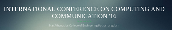 ICCC 2016, Mar Athanasius College of Engineering, January 28-29 2015, Kothamangalam, Kerala