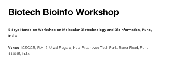 Biotech Bioinfo Workshop, International Centre for Stem Cells Cancer and Biotechnology, September 10-14 2015, Pune, Maharashtra