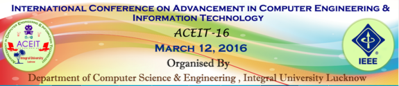 ACEIT-2016, Integral University, March 12 2016, Lucknow, Uttar Pradesh