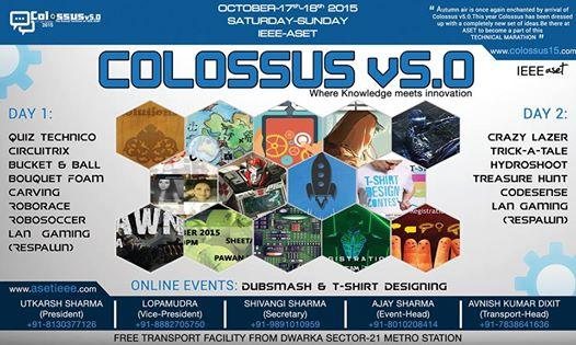 Colossus v5.0, ASET, October 17-18 2015, Bijwasan, Delhi