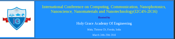 I2C4N 2K16, Holy Grace Academy Of Engineering, March 24-25 2016 Ernakulam, Kerala