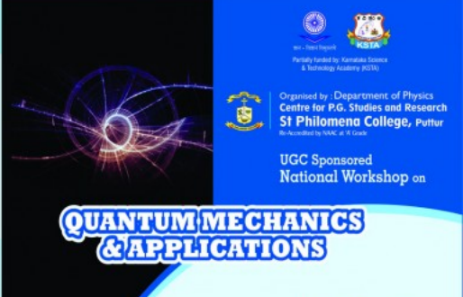 National Workshop on Quantum Mechanics and Applications, St Philomena College, October 20 2015, Puttur, Karnataka