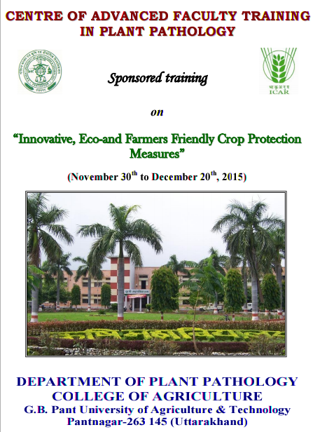 TIEFFCPM 2015, G.B. Pant University of Agriculture & Technology, November 30-December 20 2015, Pantnagar, Uttarakhand
