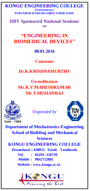 "National Seminar on ""Engineering in Biomedical Devices"", Kongu Engineering College, January 08 2016, Erode, Tamil Nadu"