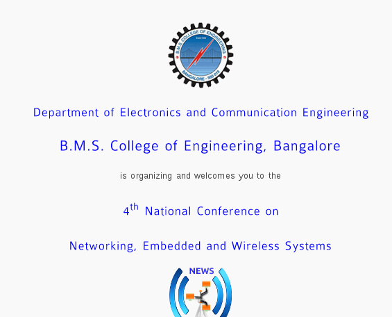 4th National conference on Networking Embedded & Wireless Systems, BMS College of Engineering, Jun 03-04, 2016, Bangalore, Karnataka