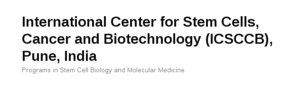 5-Days Hands-on Workshop on Molecular Biotechnology and Bioinformatics, International Center for Stem Cells, Cancer and Biotechnology (ICSCCB), Feb 20-24, 2016, Pune, Maharashtra
