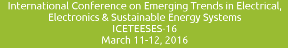 ICETEESES-16, Kamla Nehru Institute of Technology (KNIT), Mar 11-12, 2016, Sultanpur, Uattar Pradesh