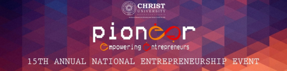 Pioneer 2015, Institute of Management, Christ University, Dec 28 2015 to Jan 21 2016, Bangalore, Karnataka
