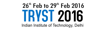 Workshop Registration Tryst-2016, Indian Institute of Technology (IIT), Feb 26-29, 2016, Delhi