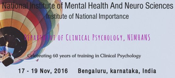 International Conference on Current Trends in Clinical Psychology, Nov 17-19, 2016, Bangalore, Karnataka