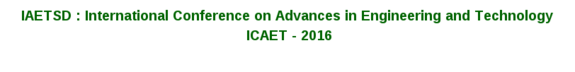 IAETSD ICAET - 2016, Alfa College of Engineering and Technology, Feb 06-07, 2016, Kurnool, Andhra Pradesh