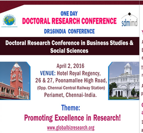 One Day Doctoral Research Conference in Business Studies & Social Sciences, J.A. Alpha Business Research, Apr 02 2016, Chennai, Tamil Nadu