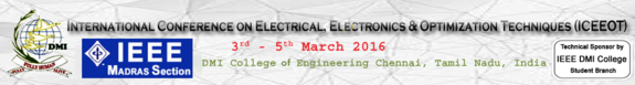 International Conference on Electrical Electronics and Optimization Techniques (ICEEOT-2016), DMI College of Engineering, Mar 03-05, 2016, Chennai, Tamilnadu