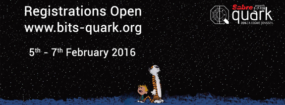 Quark 2016, Birla Institute of Technology & Science (BITS), Feb 5-7, 2016, Goa