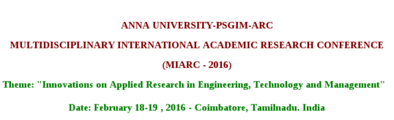 Multidisciplinary International Academic Research Conference (MIARC - 2016), PSG Institute of Management, Feb 18-19, 2016, Coimbatore, Tamilnadu