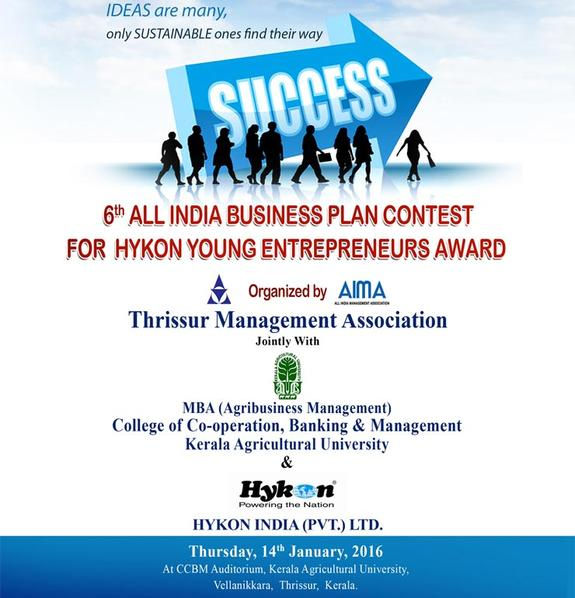 6th All India TMA-Hykon Business Plan Contest, College of Co operation Banking & Management Kerala Agricultural University, Jan 14 2016, Thrissur, Kerala